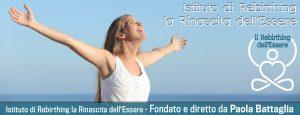 Rebirthing dell'Essere e Meditazione @ Istituto la Rinascita dell'Essere